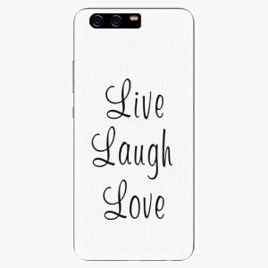 Plastový kryt iSaprio - Live Laugh Love - Huawei P10 Plus