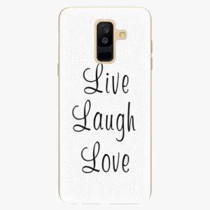 Plastový kryt iSaprio - Live Laugh Love - Samsung Galaxy A6 Plus
