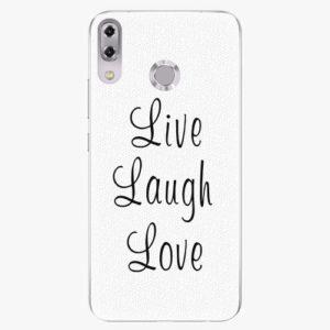 Plastový kryt iSaprio - Live Laugh Love - Asus ZenFone 5 ZE620KL
