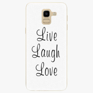 Plastový kryt iSaprio - Live Laugh Love - Samsung Galaxy J6