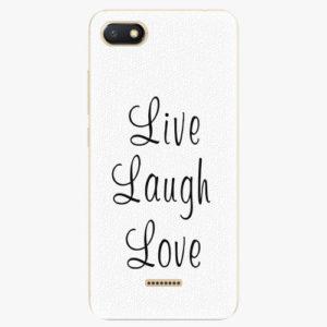 Plastový kryt iSaprio - Live Laugh Love - Xiaomi Redmi 6A