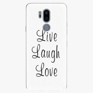 Plastový kryt iSaprio - Live Laugh Love - LG G7