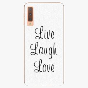 Plastový kryt iSaprio - Live Laugh Love - Samsung Galaxy A7 (2018)