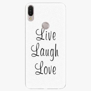 Plastový kryt iSaprio - Live Laugh Love - Asus Zenfone Max Pro ZB602KL