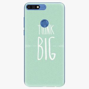 Silikonové pouzdro iSaprio - Think Big - Huawei Honor 7C
