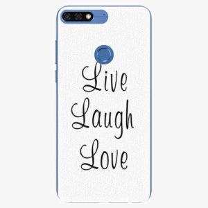 Silikonové pouzdro iSaprio - Live Laugh Love - Huawei Honor 7C