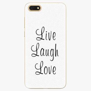 Silikonové pouzdro iSaprio - Live Laugh Love - Huawei Honor 7S