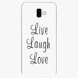 Silikonové pouzdro iSaprio - Live Laugh Love - Samsung Galaxy J6+