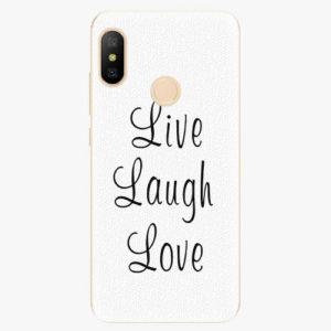 Silikonové pouzdro iSaprio - Live Laugh Love - Xiaomi Mi A2 Lite