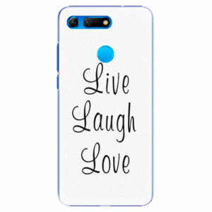 Plastový kryt iSaprio - Live Laugh Love - Huawei Honor View 20