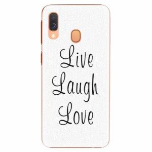 Plastový kryt iSaprio - Live Laugh Love - Samsung Galaxy A40