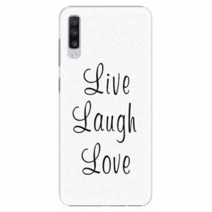 Plastový kryt iSaprio - Live Laugh Love - Samsung Galaxy A70