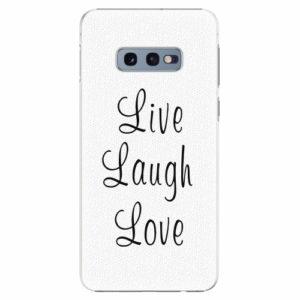 Plastový kryt iSaprio - Live Laugh Love - Samsung Galaxy S10e