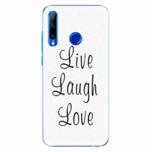 Plastový kryt iSaprio - Live Laugh Love - Huawei Honor 20 Lite