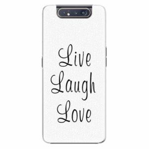 Plastový kryt iSaprio - Live Laugh Love - Samsung Galaxy A80