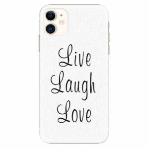 Plastový kryt iSaprio - Live Laugh Love - iPhone 11