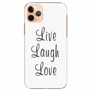 Plastový kryt iSaprio - Live Laugh Love - iPhone 11 Pro Max