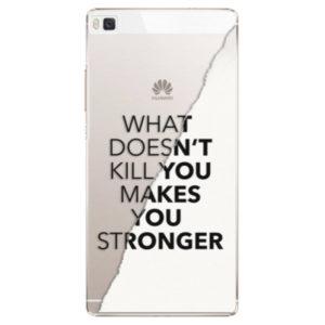 Plastové pouzdro iSaprio - Makes You Stronger - Huawei Ascend P8
